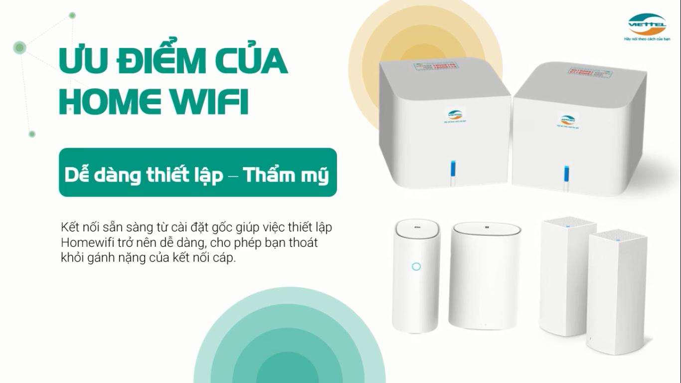 Thiết bị Home wifi Viettel dễ dàng thiết bị tính thẩm mỹ cao.