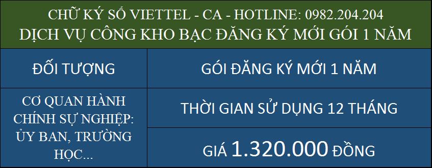 Chữ ký số Viettel ký dịch vụ công kho bạc giá rẻ cấp mới gói 1 năm