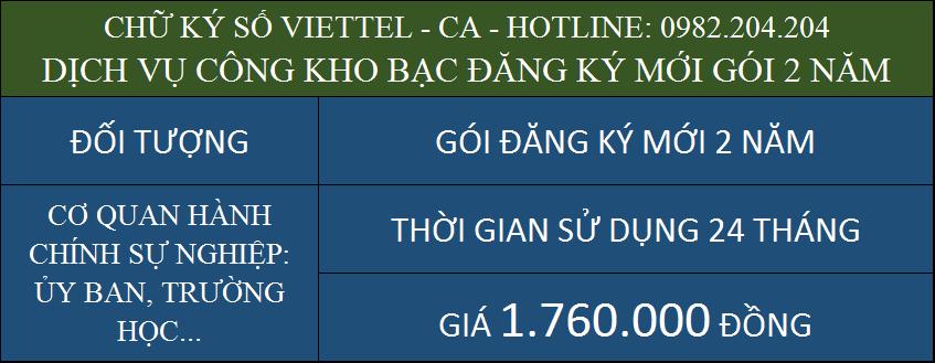 Chữ ký số Viettel ký dịch vụ công kho bạc giá rẻ cấp mới gói 2 năm