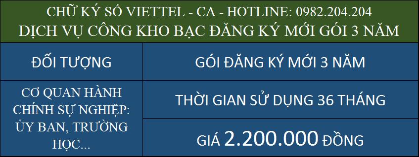 Chữ ký số Viettel ký dịch vụ công kho bạc giá rẻ cấp mới gói 3 năm