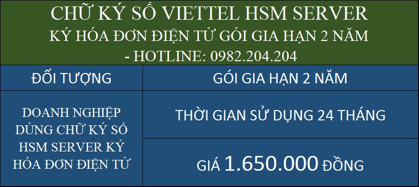 Giá gia hạn chữ ký số HSM Viettel rẻ ký hóa đơn điện tử 2 năm chỉ 1650000Đ
