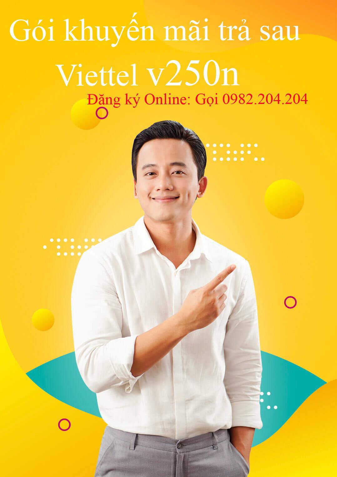 Gói cước khuyến mãi trả sau Viettel V250N 2021