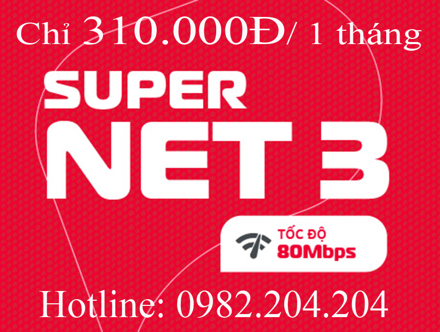 Lắp mạng Viettel gói Supernet 3 chỉ 310.000Đ 1 tháng