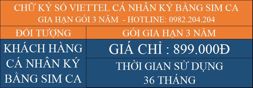 Siêu khuyến mãi gia hạn chữ ký số Viettel giá rẻ cá nhân ký bằng Sim CA gói 3 năm chỉ 899000