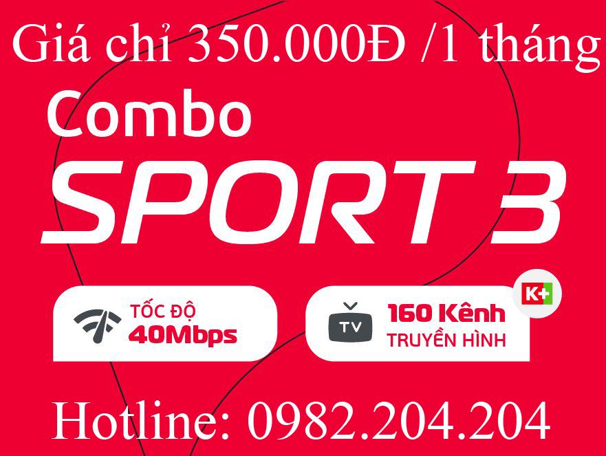 11.Lắp mạng internet cáp quang Viettel gói combo sport 3 kèm truyền hình K+ tại tỉnh chỉ 350.000Đ 1 tháng