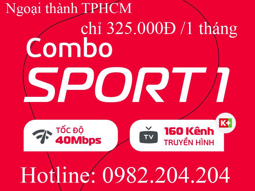 25.Lắp internet Viettel gói combo sport 1 truyền hình K+ tại ngoại thành TPHCM và Hà Nội giá 325.000Đ 1 tháng