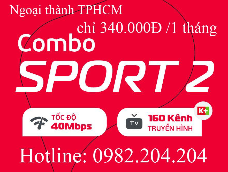 26.Lắp internet Viettel gói combo sport 2 truyền hình K+ tại ngoại thành TPHCM và Hà Nội giá 340.000Đ 1 tháng