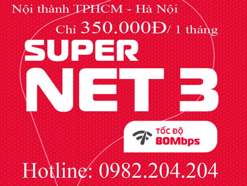 43.Đăng ký wifi Viettel gói Supernet 3 nội thành TPHCM và Hà Nội phí thuê bao tháng 350.000Đ