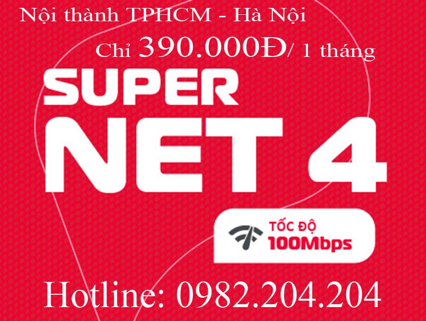 44.Đăng ký wifi Viettel gói Supernet 4 nội thành TPHCM và Hà Nội phí thuê bao tháng 390.000Đ