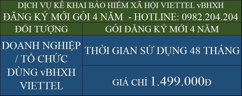 Bảng giá phần mềm kê khai bảo hiểm xã hội Viettel vBHXH gói đăng ký mới 4 năm 1499000Đ