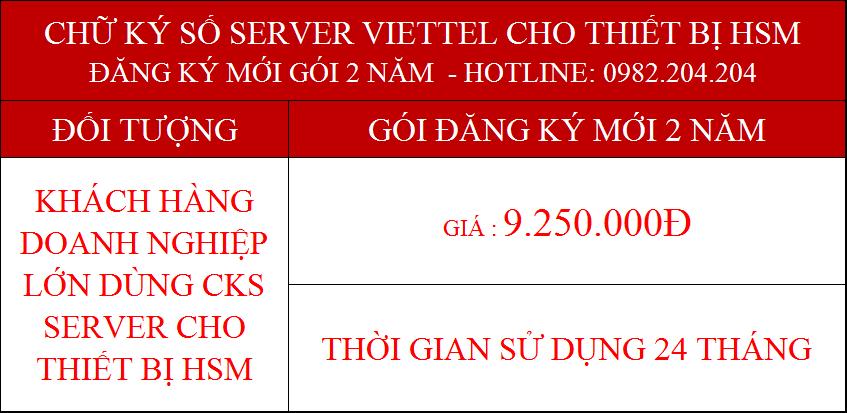 Chứng thực chữ ký số server Viettel cấp cho thiết bị HSM gói 2 năm